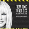 How @suzannesomers went from #toxic to #notsick
