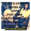 Spiritpreneur School 14! How To Create An App For Your Business with Sheena Allen