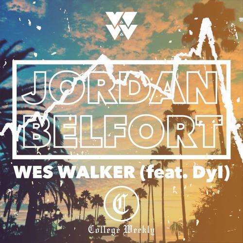 Jordan Belfort - Wes Walker & Dyl