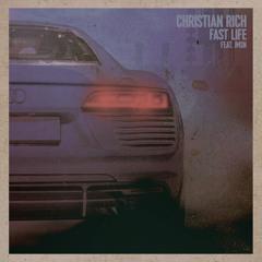 Christian Rich - Fast Life (Feat. JMSN)