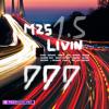 M25 Livin' 1.5
