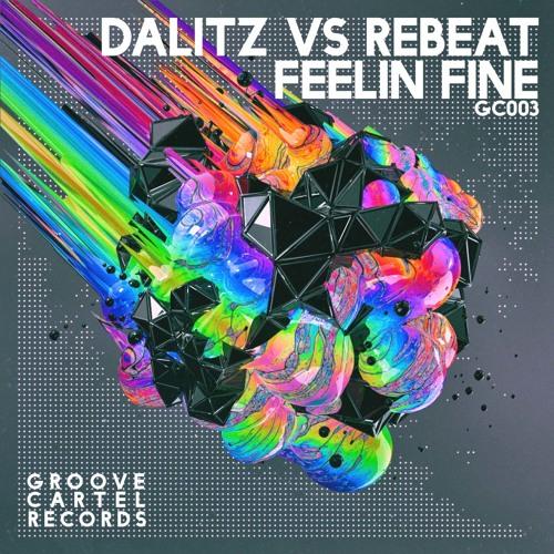 GC003 - Dalitz Vs Rebeat - Feelin Fine