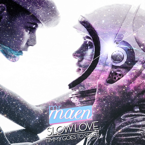 Mr. Maen - Slow Love EP