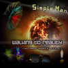 Simple Man - Walking To Reality (artist's style-set - 1 hour)