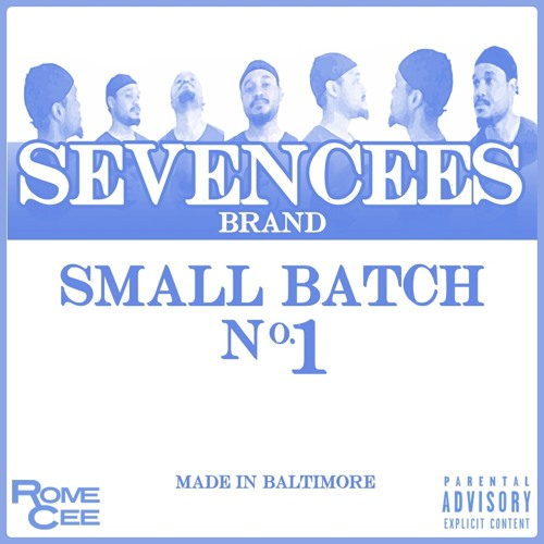 RomeCee. - SEVENCEES: Small Batch #1 (EP)