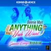 Beenie Man - Anything Yuh Want [Summa Escape Riddim   Konsequence Muzik 2015]