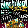 Tumble Audio Crew @ Electrikal's 5th Birthday