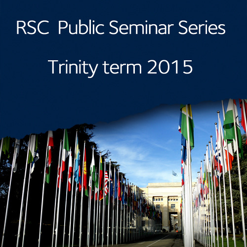 Global refugee policy | Trinity term 2015 Public Seminar Series