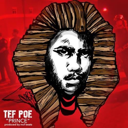 Tef Poe – Prince