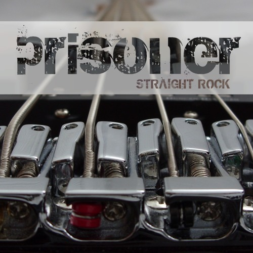 Prisoner - Straight Rock [FREE DOWNLOAD]