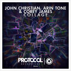 John Christian, Arin Tone & Corey James - Collage // OUT NOW