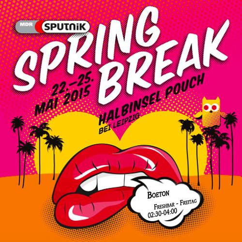 Boeton - Sputnik Spring Break 2015 [22.05.15]