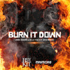 Billy The Kit ft. Duvall - Burn It Down (Max Moore & Billy The Kit 2K15 Remix) :...