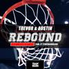 Rebound - By @TrevorAndAustin Ft. @ScarletWar (prod. @YFRSMusic)