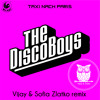 The Disco Boys - Taxi Nach Paris (Vijay & Sofia Zlatko Remix)SNIPPET