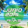 Sesión Junio 2015 Electro Latino Dj Rivas