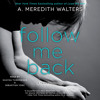 FOLLOW ME BACK Audiobook Excerpt