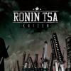 Ronin TSA - A.C.A.B. (all cats are beautiful) Prod: Eddie Nesta