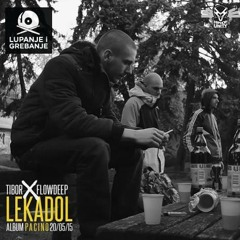 Tibor X Flowdeep-Lekadol (Lupanje I Grebanje RMX)