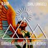 Ram - Zanj (Angel) (G∆rdy Gir∆ult Siwèl Remix)FREE DOWNLOAD