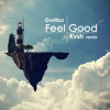 Gorillaz - Feel Good (KVSH Bootleg) *Supported by SNBRN