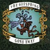 Offspring - Gone Away