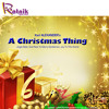 A Christmas Thing arr: Karl Alexander (Ratnik Music Press, Difem Music Publishers)