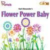 Download Flower Power Baby by: Karl Alexander (Ratnik Music Press, Difem Music) Mp3