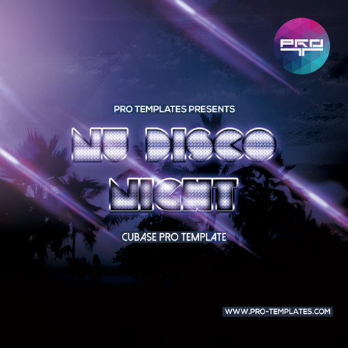 Nu Disco Night Cubase Pro Template