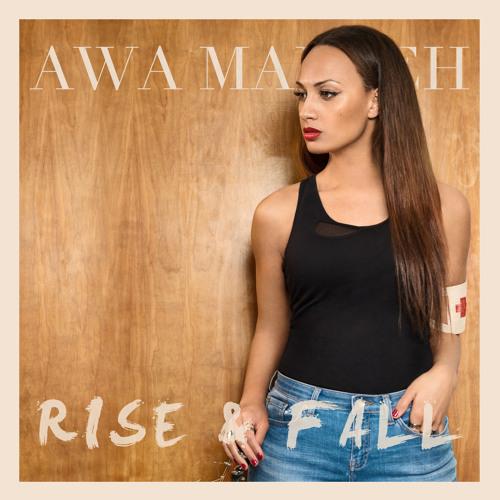Awa Manneh - Rise & Fall
