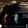 Campra : Tancrède, Acte IV, 1 - Les Temps Présents, Les chantres du CMBV, Olivier Schneebeli