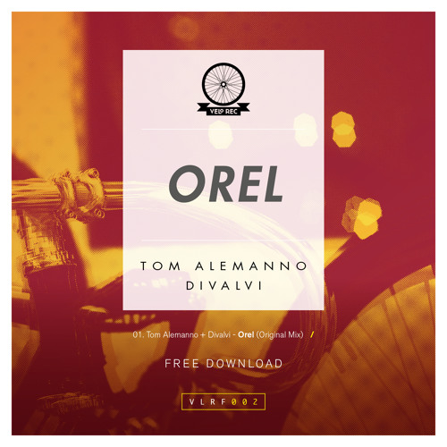 Tom Alemanno + Divalvi – Orel (Original Mix) [FREE DOWNLOAD]