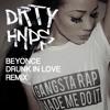 Drunk In Love (DRTY HNDS Remix) #Future Bass