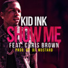 Show me Kid ink ft, Chris brown instrumental
