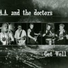 AA & the Doctors GET WELL - 07 Country Life Sucks