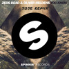 You Know ZEDS DEAD & OLIVER HELDENS ( SOSE REMIX )
