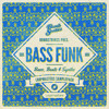 Bombstrikes Pres. Bass Funk Loopmasters Sample Pack (Demo Track)