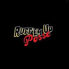 Ruff' Em Up Posse Lost Mixes 2009