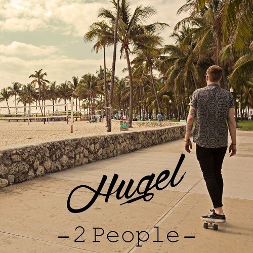 HUGEL - 2 People