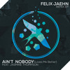 Felix Jaehn ft. Jasmine Thompson - Ain´t Nobody (Noize Generation Remix)