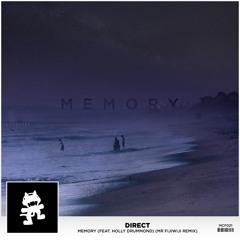 Direct - Memory Feat. Holly Drummond (Mr FijiWiji Remix)