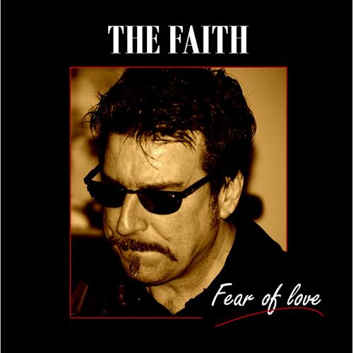 The Faith - Fear Of Love Compilation