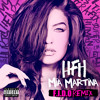 Mia Martina - HFH (Heart F**king Hurts) (F.I.D.O. Remix)