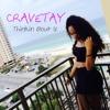 CRAVETAY - Thinkin Bout U