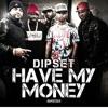 Dipset - Have My Money Instrumental (remake By Diggz)