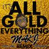 Its All Gold Everything (Voture Mashup) FREE DOWNLOAD