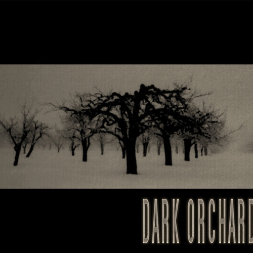 Dark Orchard - 07 Weathered