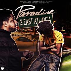 "Kourtney Money & Young Nudy ""Paradise 2 East Atlanta"""
