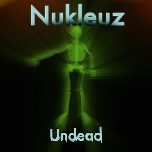 Nukleuz - Undead EP - Undead