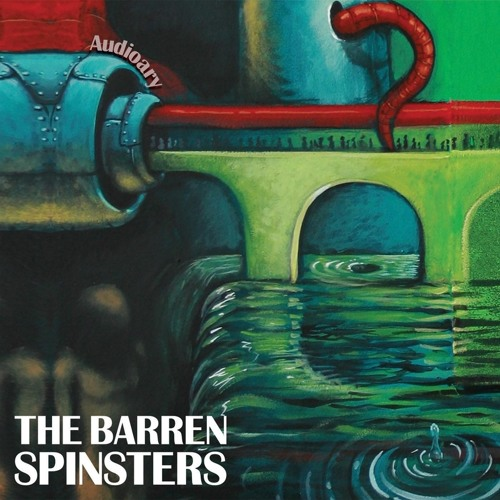 The Barren Spinsters - One Minute